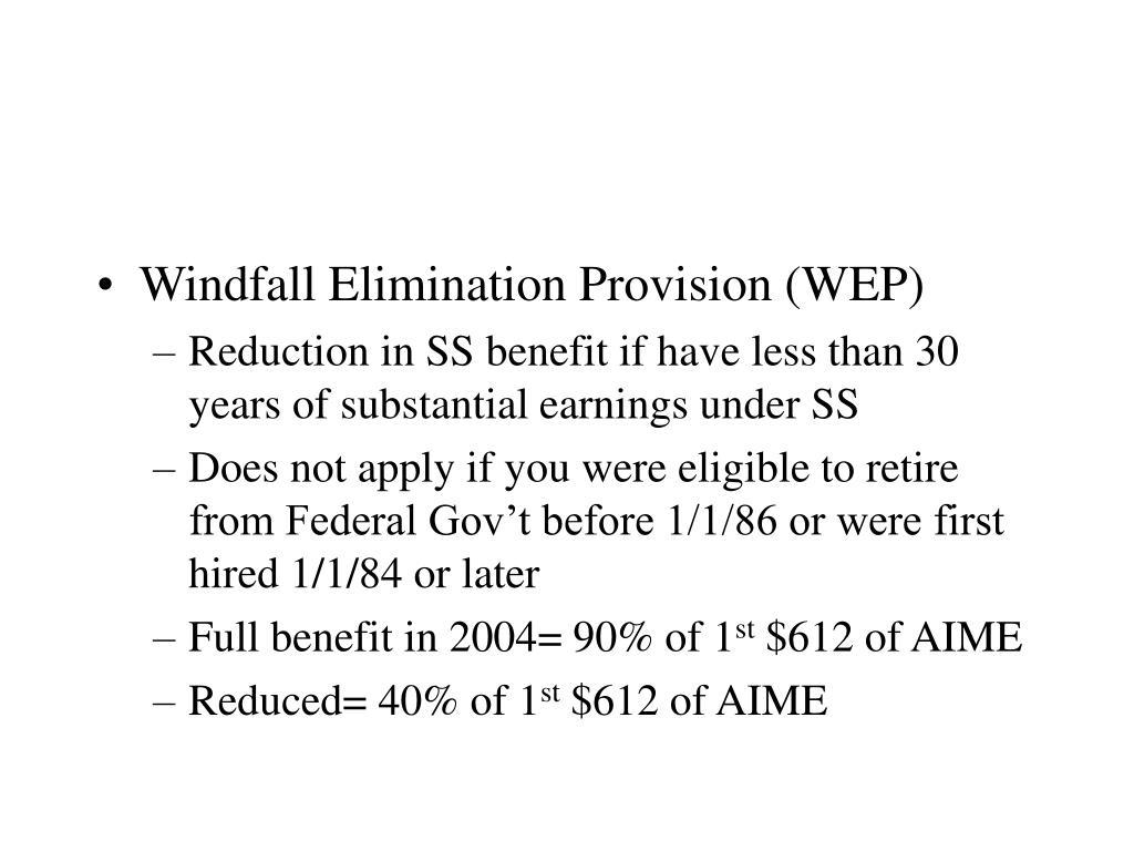 Windfall Elimination Provision (WEP)