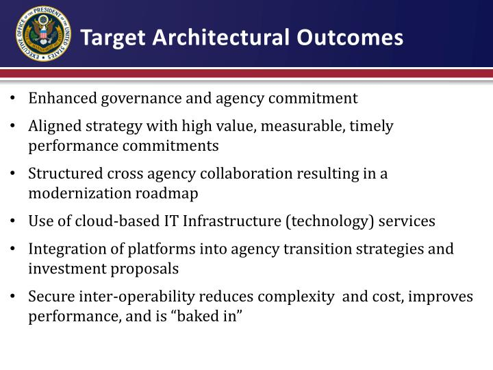 Target Architectural Outcomes