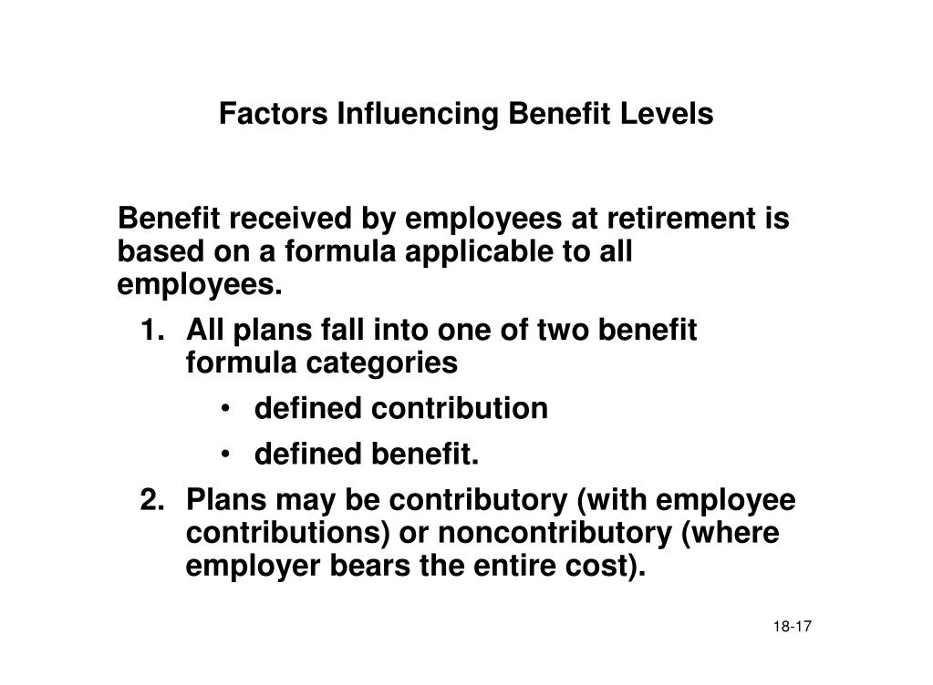 Factors Influencing Benefit Levels