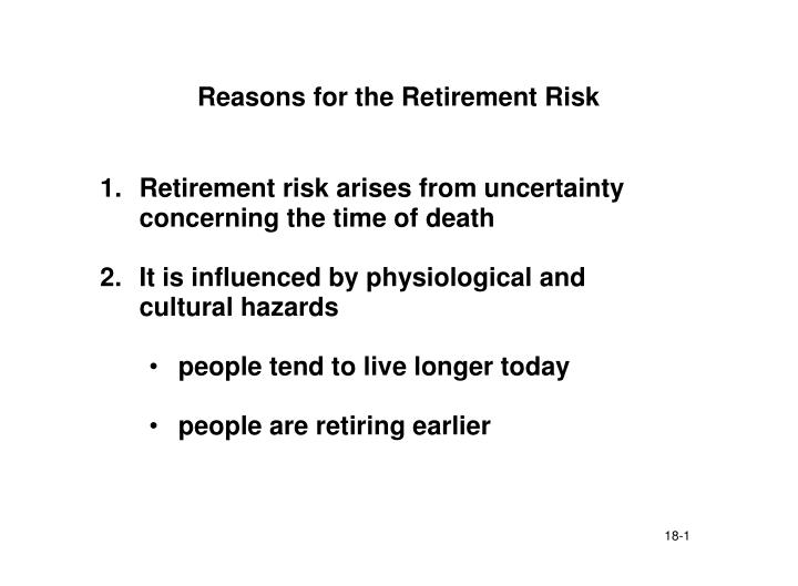 Reasons for the retirement risk