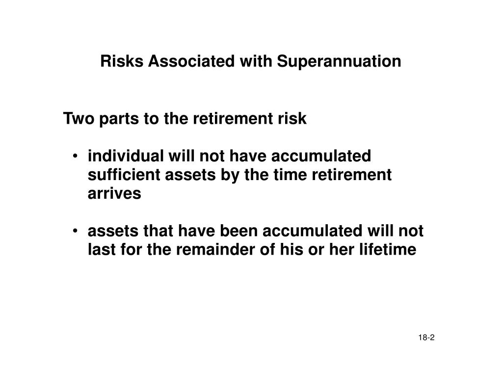 Risks Associated with Superannuation