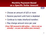 monthly payment based on a specific dollar amount