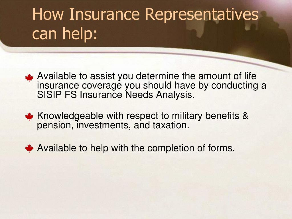 How Insurance Representatives  can help: