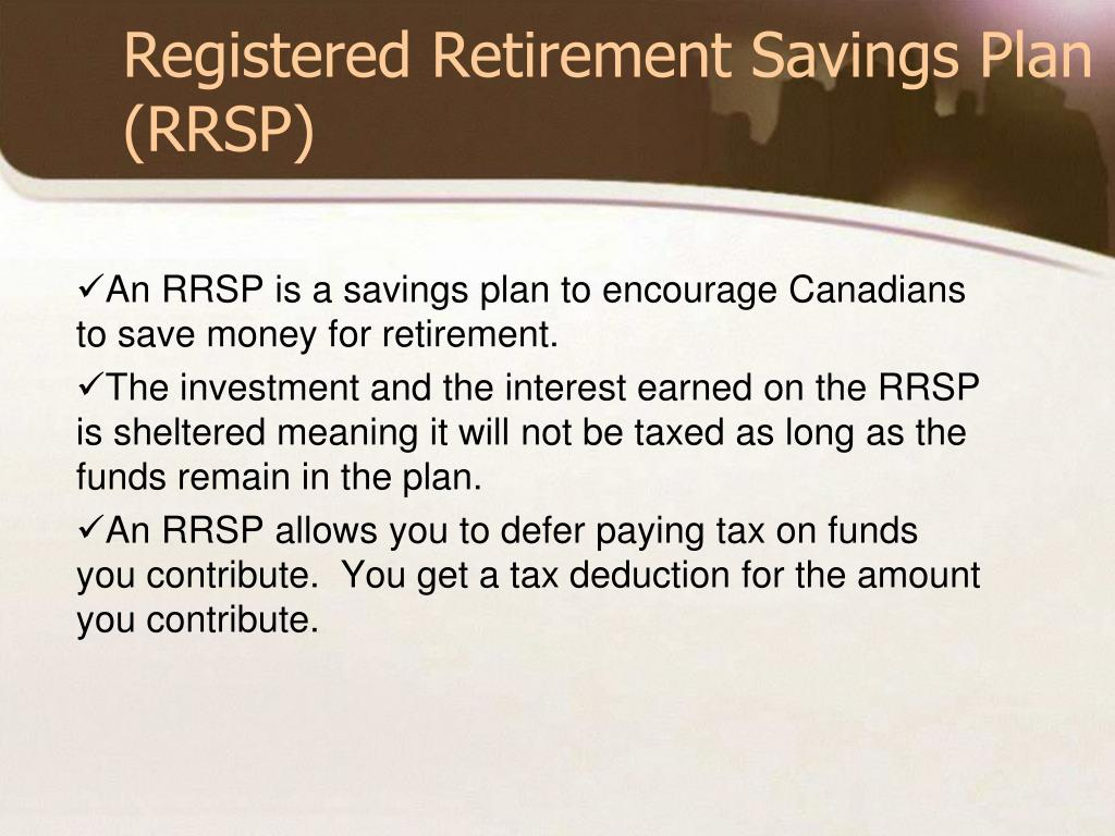 Registered Retirement Savings Plan (RRSP)