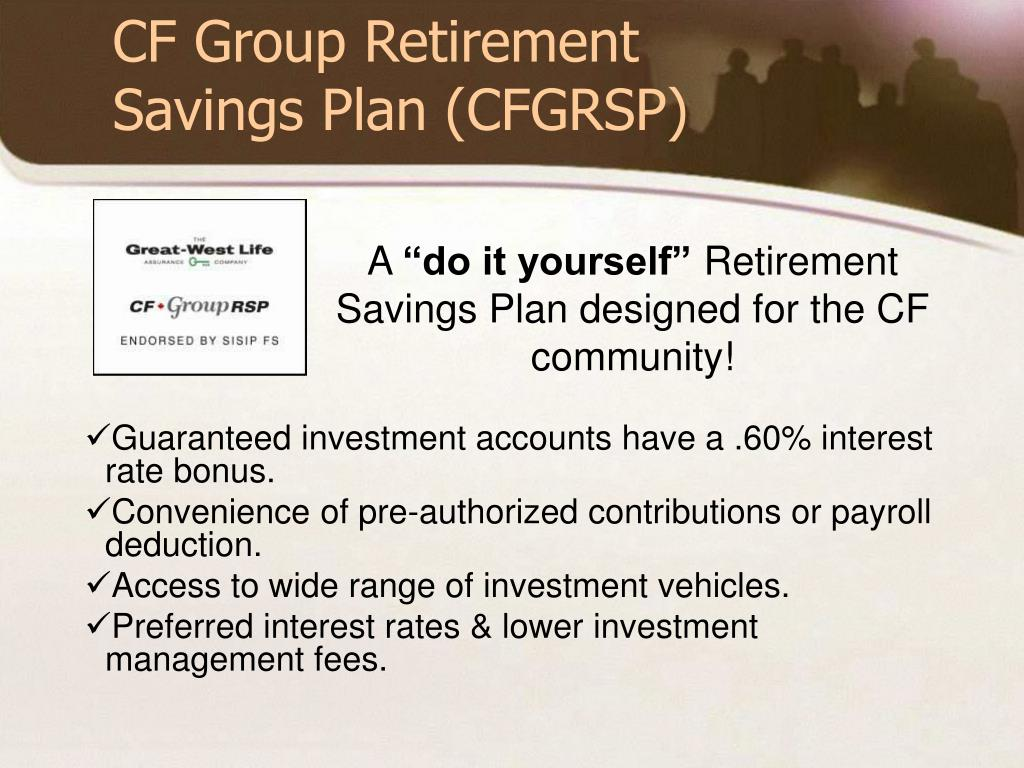 CF Group Retirement Savings Plan (CFGRSP)