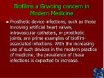 biofilms a grwoing concern in modern medicine