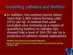 indwelling catheters and biofilms1