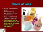 choice of soap