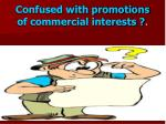confused with promotions of commercial interests