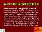 creating the formaldehyde gas