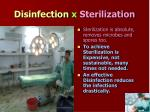 disinfection x sterilization