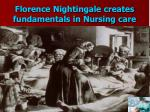 florence nightingale creates fundamentals in nursing care