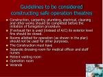 guidelines to be considered constructing safe operation theatres