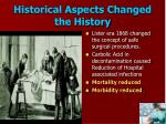 historical aspects changed the history