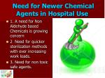 need for newer chemical agents in hospital use
