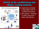 safety of air conditioning and water cooling systems