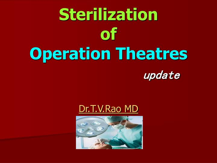 sterilization of operation theatres update n.