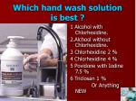 which hand wash solution is best