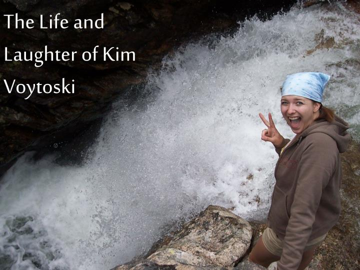 life and laughter of kim voytoski n.