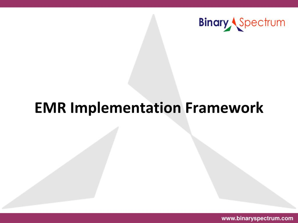 emr implementation framework l.