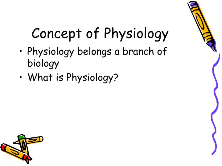 Concept of physiology