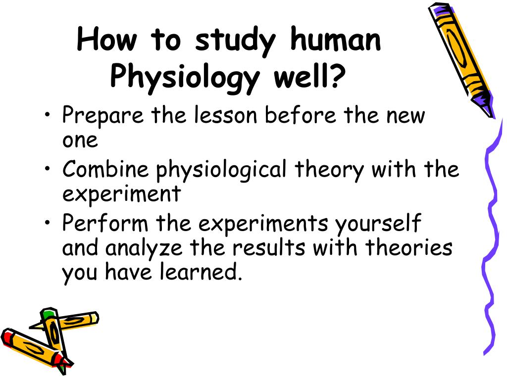 How to study human Physiology well?