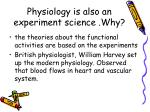 physiology is also an experiment science why