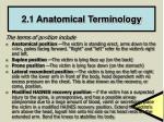2 1 anatomical terminology
