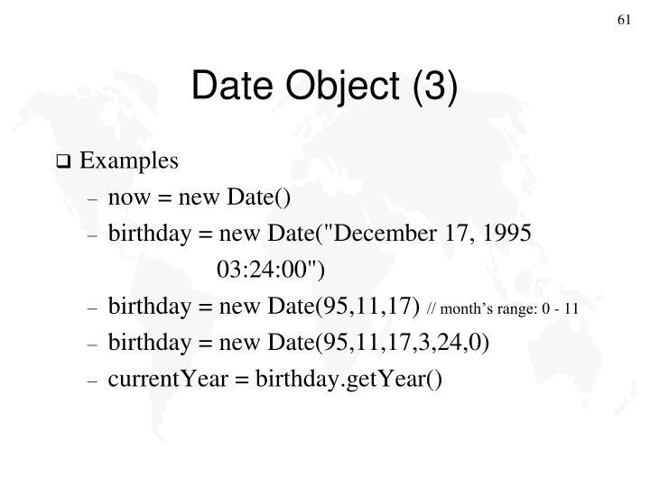Date Object (3)
