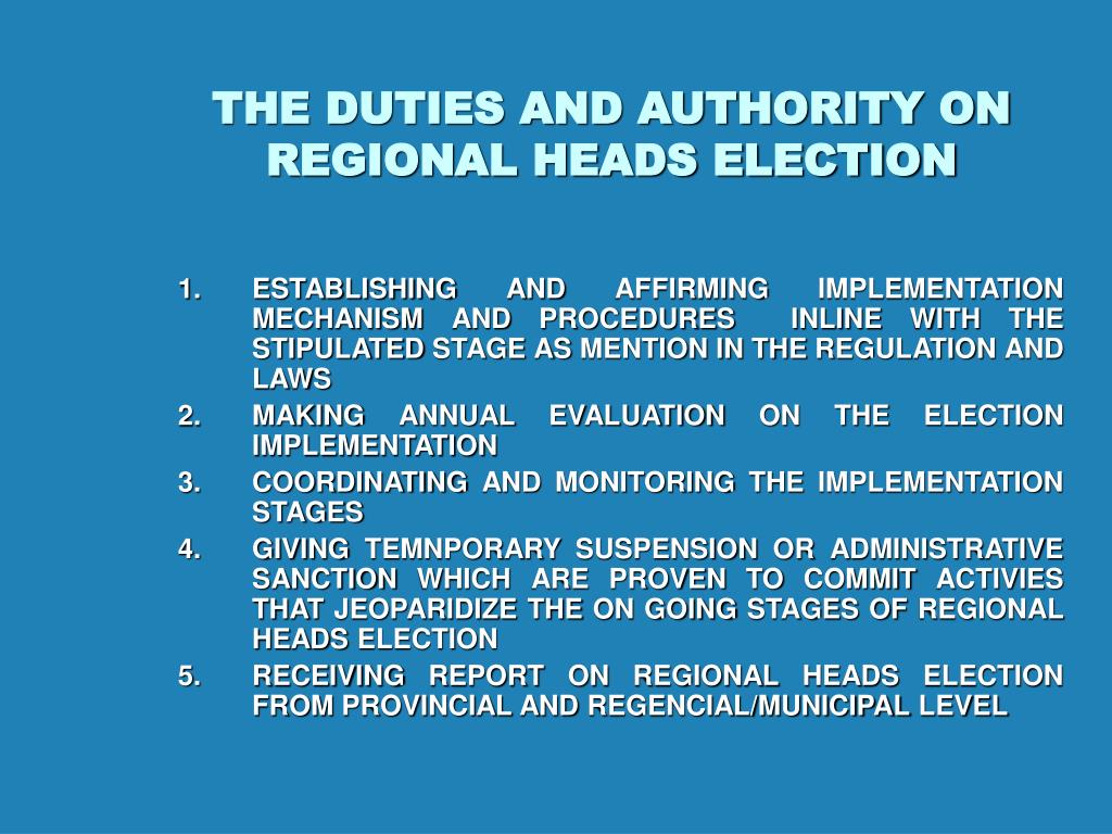 THE DUTIES AND AUTHORITY ON