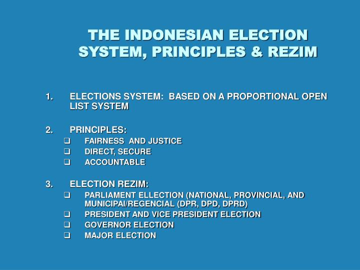The indonesian election system principles rezim
