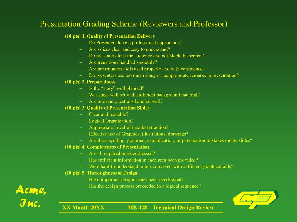 Presentation Grading Scheme (Reviewers and Professor)