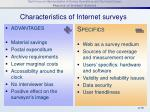 characteristics of internet surveys