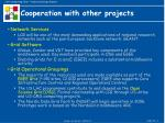 cooperation with other projects