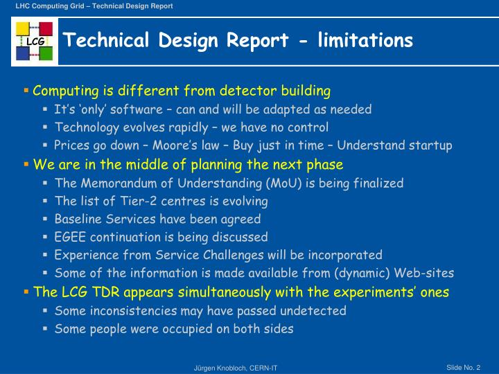 Technical design report limitations