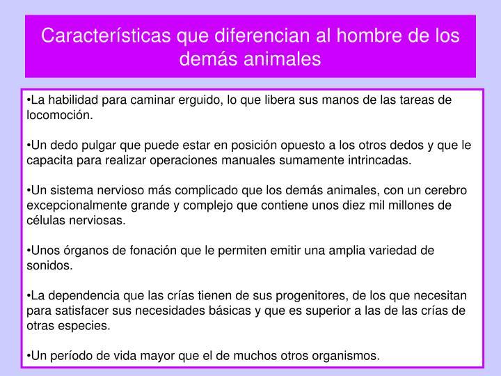 Características que diferencian al hombre de los demás animales