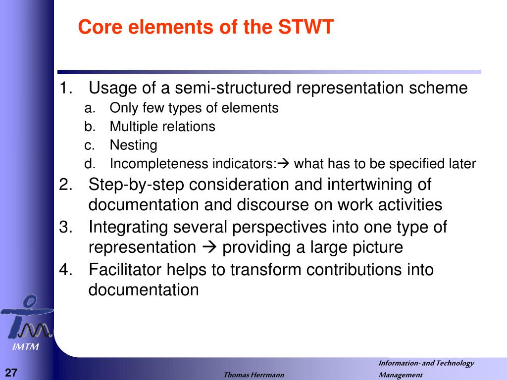 Core elements of the STWT