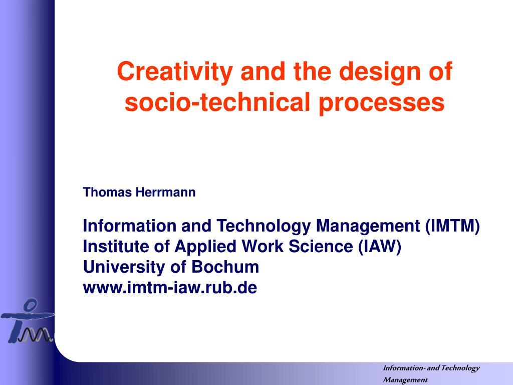 creativity and the design of socio technical processes l.