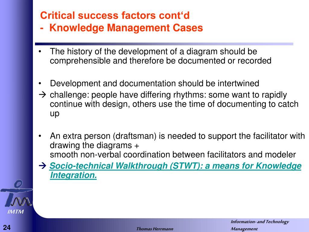 Critical success factors cont'd