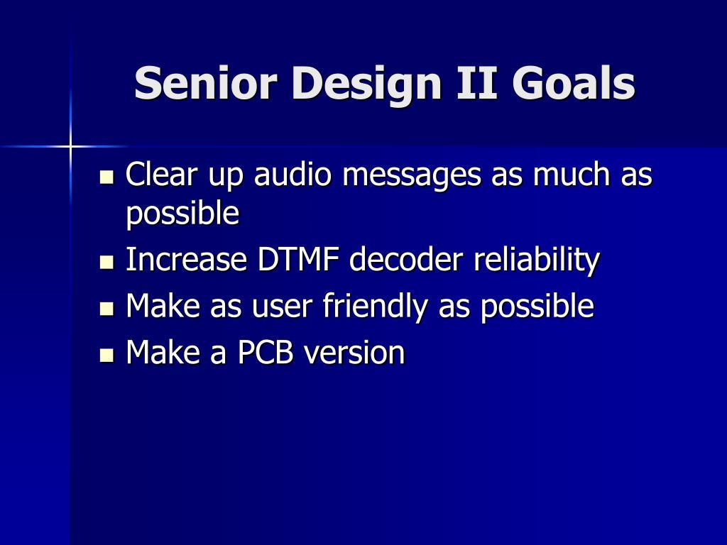 Senior Design II Goals