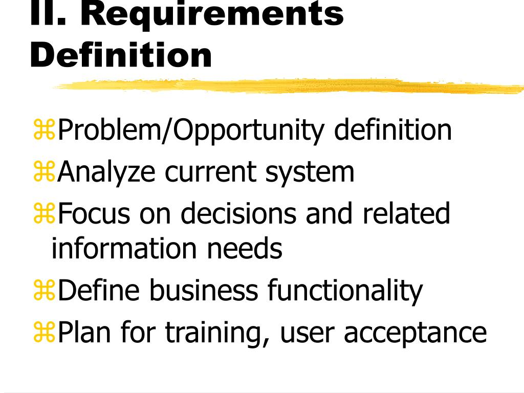 II. Requirements Definition