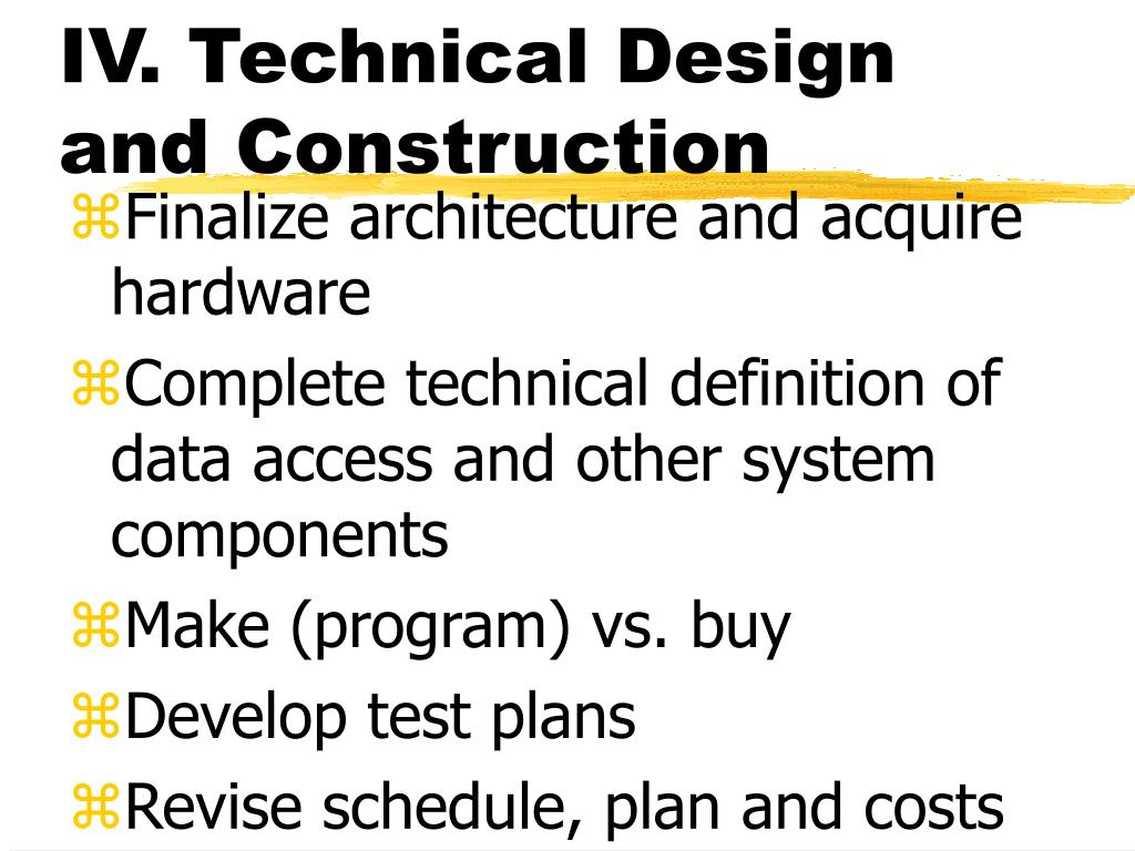 IV. Technical Design and Construction