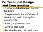 iv technical design and construction