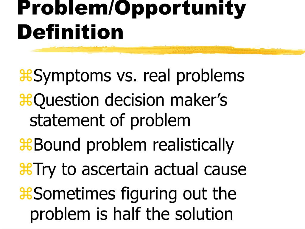Problem/Opportunity Definition