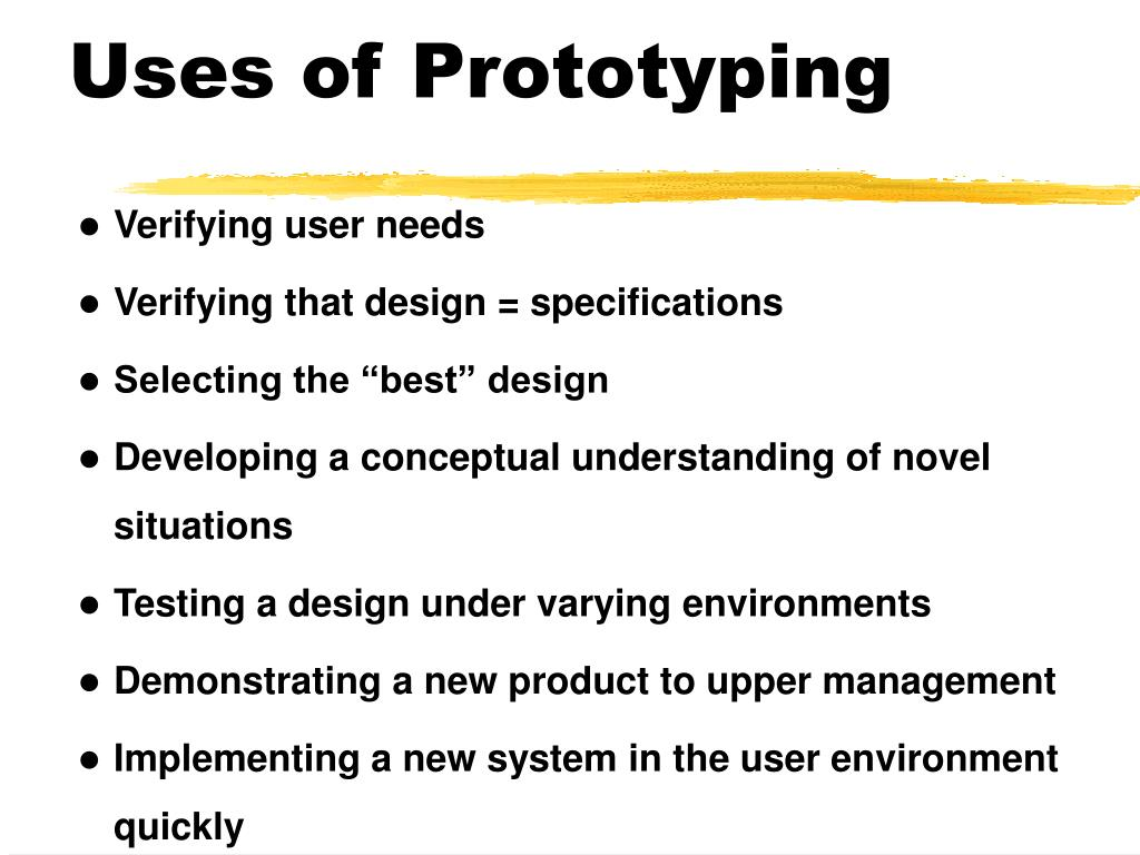 Uses of Prototyping