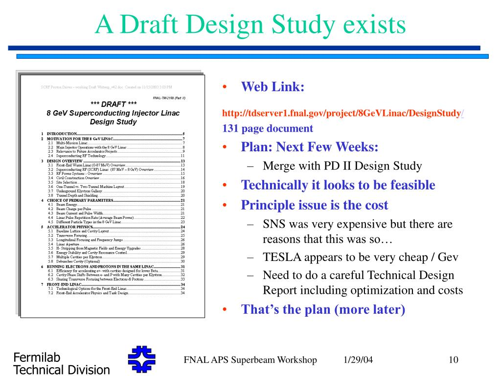 A Draft Design Study exists