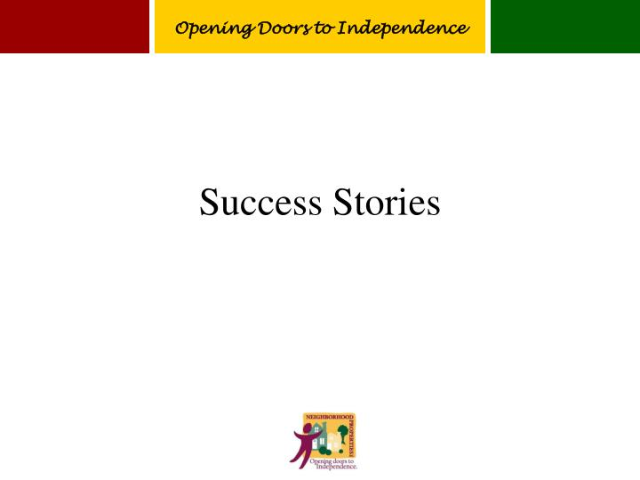 Opening Doors to Independence