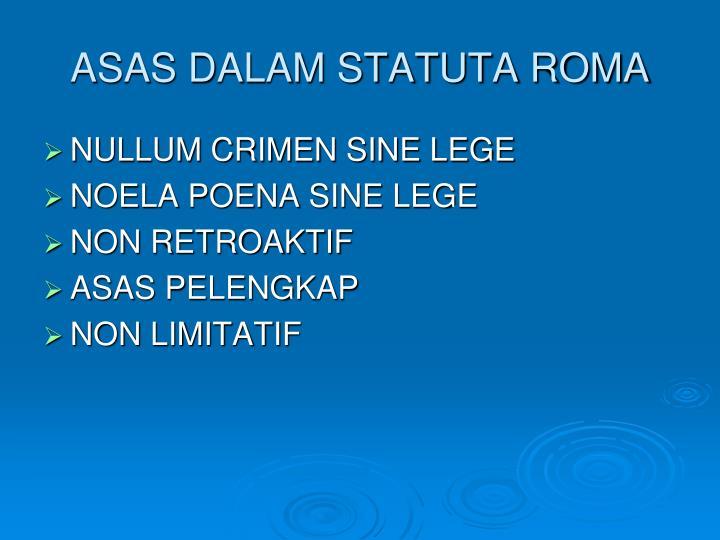 ASAS DALAM STATUTA ROMA