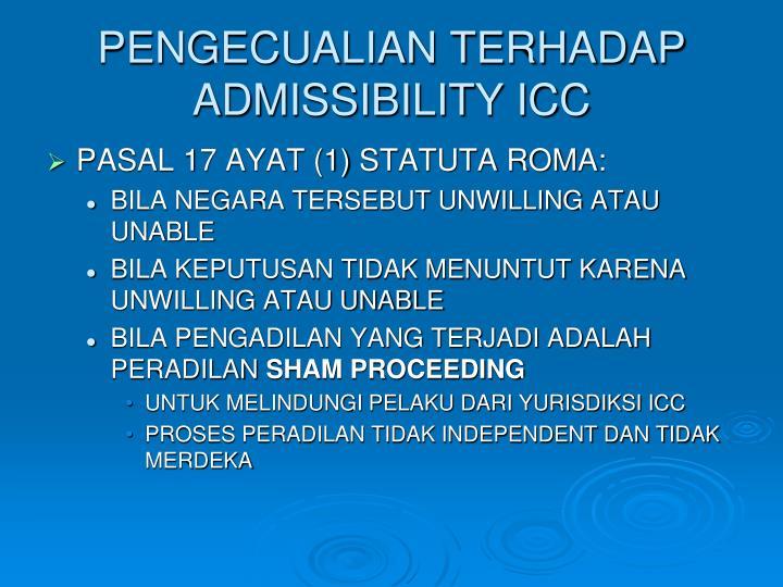 PENGECUALIAN TERHADAP ADMISSIBILITY ICC