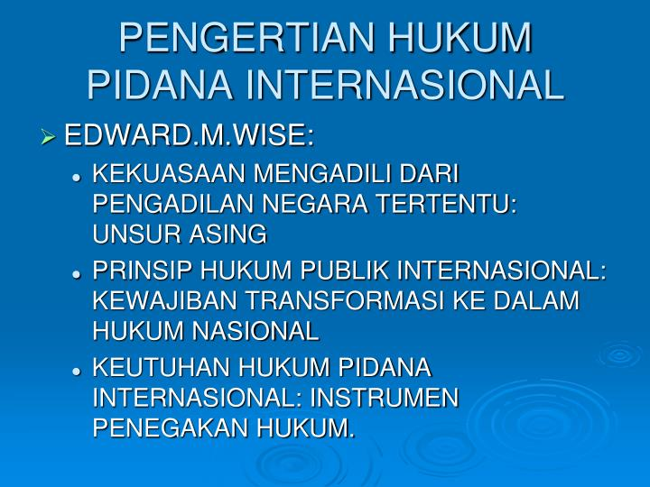 PENGERTIAN HUKUM PIDANA INTERNASIONAL
